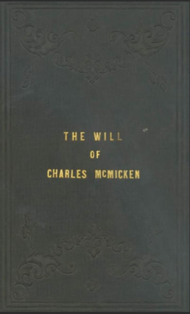 Cover of a book, The Will of Charles McMicken