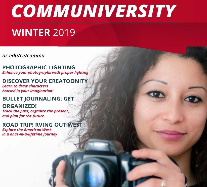 "Winter 2019 Communiversity catalog cover. Courses listed on the cover include ""Photographic Lighting,"" ""Discover your Creatoonity,"" ""Bullet Journaling: Get Organized!"" and ""Road Trip! RVing out West."""