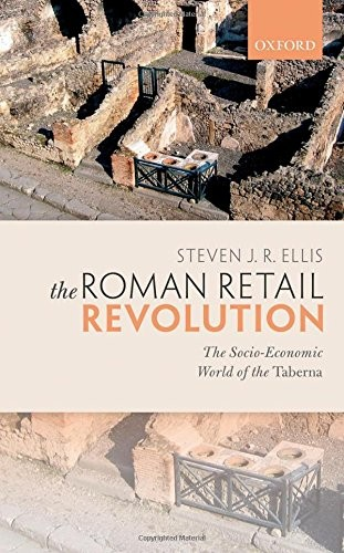 Cover of Steven Ellis's book The Roman Retail Revolution,  which shows Roman ruins with text overlay of book title