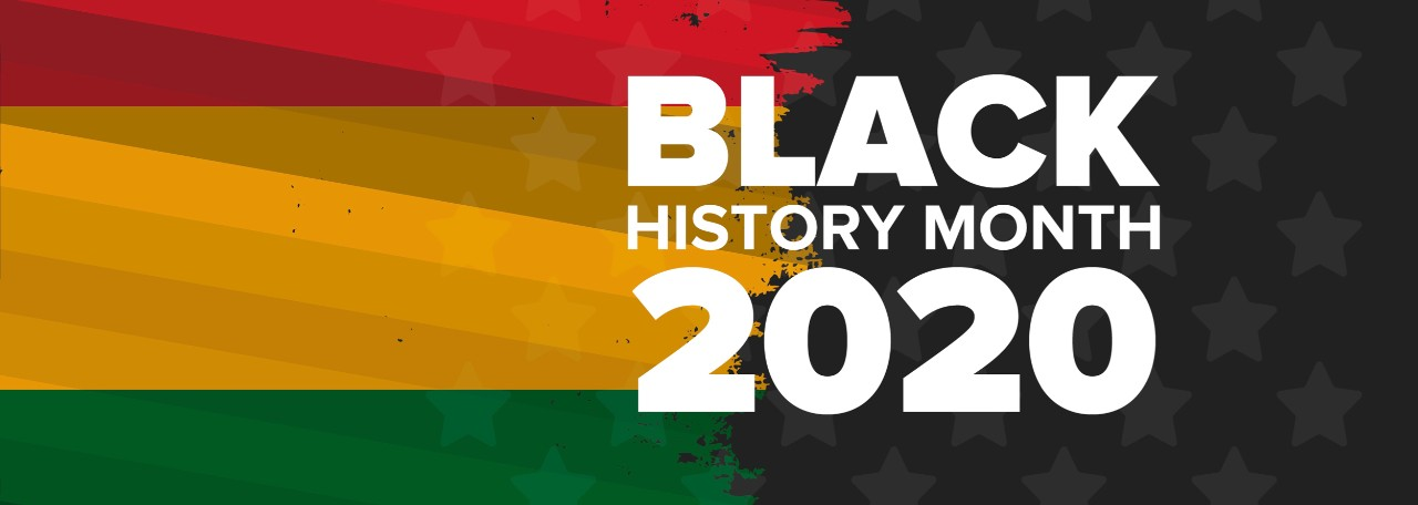 """Banner with red, yellow and green colors of African flag against back and words in front saying, """"Black History Month 2020."""""""